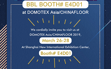 DOMOTEX Asia/CHINAFLOOR 2019, March 26-28<br/>At Shanghai New International Exhibition Center, Booth# E4